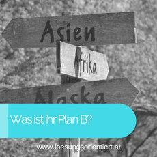 Immer einen Plan B haben