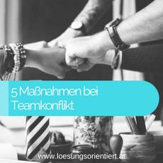 5 Maßnahmen gegen Teamkonflikte